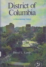 District of Columbia: a Bicentennial History (States and the Nation)