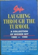 Style: Laughing Through the Turmoil: a Collection of Wicked Wit, 1980-1990