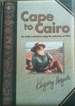 Cape to Cairo: One Family's Adventures Along the Waterways of Africa
