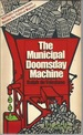 The Municipal Doomsday Machine