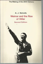 Weimar and the Rise of Hitler. Second Edition (Making of the 20th Century Series)