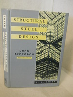 Structural Steel Design: Lrfd Approach. Second Edition