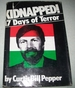 Kidnapped! 17 Days of Terror