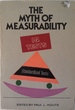 The Myth of Measurability