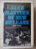 Jazz Masters of New Orleans