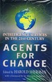 Agents for Change: Intelligence Services in the 21st Century