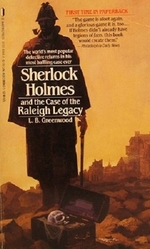 Sherlock Holmes and the Case of the Raleigh Legacy