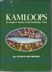 Kamloops; : an Angler's Study of the Kamloops Trout