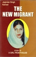 The New Migrant: Story of a Girl From Punjab