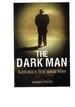 The Dark Man: Australia's First Serial Killer