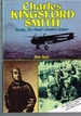 Charles Kingsford Smith, Smithy-the World's Greatest Aviator
