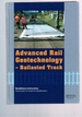 Advanced Rail Geotechnology-Ballasted Track