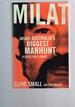 Milat: Inside Australia's Biggest Manhunt-a Detective's Story