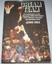 Dream Team: the Candid Story of the Champion 1969-1970 Knicks-Their Collective Triumphs and Individual Fates