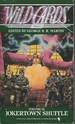 Jokertown Shuffle (Wild Cards 9)
