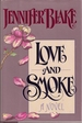 Love & Smoke