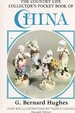 The Country Life Collector's Pocket Book of China