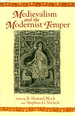 Medievalism and the Modernist Temper