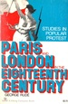 Paris and London in the Eighteenth Century: Studies in Popular Protest