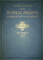 Complete Collection of the 39 Official Programs Games of the Xth Olympiad Los Angeles Usa 1932