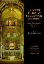 Ancient Christian Commentary on Scripture: New Testament VII, I-2 Corinthians
