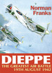 Dieppe: the Greatest Air Battle