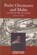 Padre Ottomano and Malta: a Story of the 1001 Nights