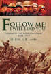 Follow Me! I Will Lead You! : Letters of a Bef Battalion Leader 1914? 1915 (Eyewitnesses From the Great War)