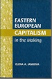 Eastern European Capitalism in the Making (Signed)