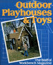 Outdoor Playhouses and Toys