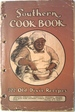 The Southern Cook Book of Fine Recipes