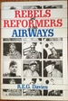 Rebels and Reformers of the Airways