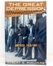 The Great Depression: America, 1929-1941