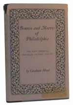 Bonnin and Morris of Philadelphia: the First American Porcelain Factory, 1770-1772