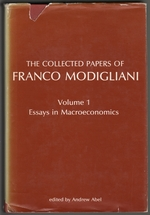 The Collected Papers of Franco Modigliani Volume 1[One], Essays in Macroeconomics