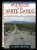 Murder on the White Sands: the Disappearance of Albert and Henry Fountain-Number 5: a. C. Greene Series