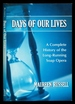 Days of Our Lives: a Complete History of the Long-Running Soap Opera