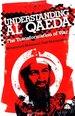 Understanding Al Qaeda: The Transformation of War