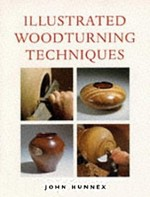 Illustrated Woodturning Techniques