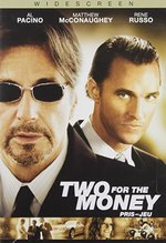 Two for the Money [WS]