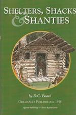 Shelters, Shacks & Shanties