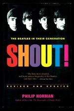 Shout-the Beatles in Their Generation