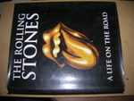 The Rolling Stones: a Life on the Road Rolling Stones; Holland, Jools and Loewenstein, Dora