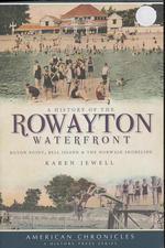 A History of the Rowayton Waterfront: Roton Point, Bell Island & the Norwalk Shoreline (American Chronicles)