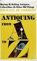 Antiquing From a to Z