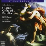 """An Introduction to Gluck's """"Orfeo ed Euridice"""""""