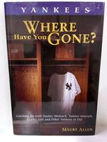 Yankees: Where Have You Gone?