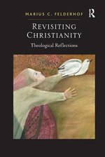 Revisiting Christianity: Theological Reflections