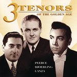 Three Tenors of the Golden Age