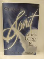 Where the Spirit of the Lord is...